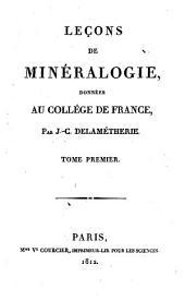 Leçons de minéralogie: données au Collège de France, Volume1