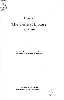 Annual Report of the Director   The University of Michigan University Library PDF