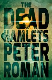 The Dead Hamlets: Book Two of the Book of Cross