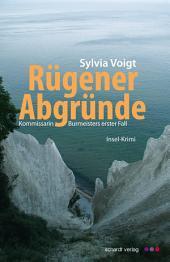 Rügener Abgründe: Kommissarin Burmeisters erster Fall. Insel-Krimi