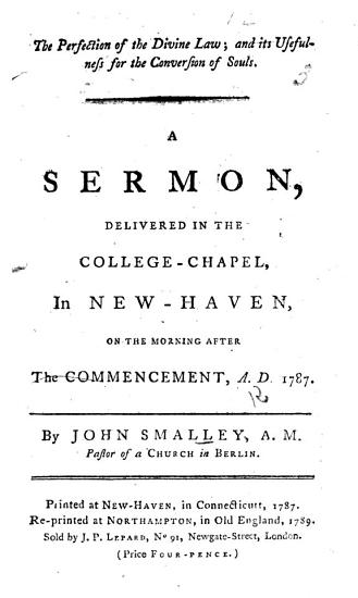 The Perfection of the Divine Law      A Sermon  on Ps  Xix  27  Delivered in the College Chapel in New Haven  on the Morning After the Commencement  A D  1787 PDF