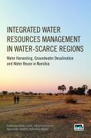 Integrated Water Resources Management in Water scarce Regions PDF