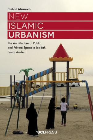 New Islamic Urbanism PDF