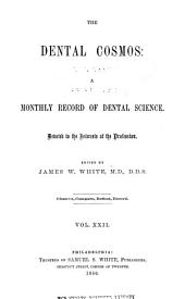 The Dental Cosmos: Volume 22