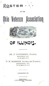Roster of the Ohio Veteran Association of Illinois ...