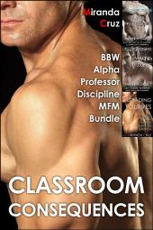 Classroom Consequences: BBW Alpha Professor Discipline MFM Bundle