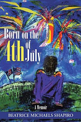 Born on the 4th of July PDF