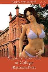 Shami's New Life at College: Desi Erotica