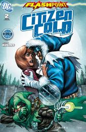 Flashpoint: Citizen Cold (2011-) #2