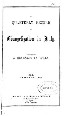 A quarterly record of evangelization in Italy  ed  by a resident in Italy PDF