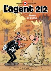 L'Agent 212 – tome 24 - Agent de poche