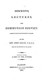 Sermons, lectures and communion service according to the usage of the Church of Scotland