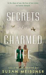 Secrets Of A Charmed Life PDF