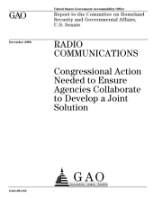 Radio Communications: Congressional Action Needed to Ensure Agencies Collaborate to Develop a Joint Solution