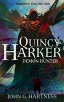 Quincy Harker, Demon Hunter - Omnibus Volume One