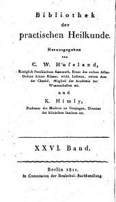 Bibliothek der practischen Heilkunde: Volume 26