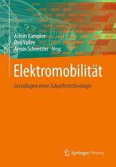 Elektromobilität: Grundlagen einer Zukunftstechnologie
