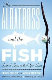The Albatross and the Fish: Linked Lives in the Open Seas