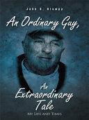 An Ordinary Guy, An Extraordinary Tale
