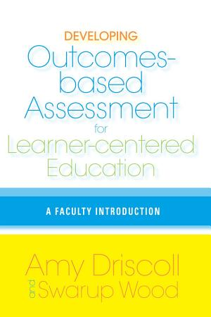 Developing Outcomes Based Assessment for Learner Centered Education PDF