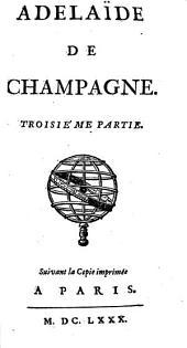 Adelaïde De Champagne: Volume3