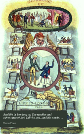 Real Life in London: Or, The Rambles and Adventures of Bob Tallyho, Esq., and His Cousin, the Hon. Tom. Dashall, Thorugh the Metropolis; Exhibiting a Living Picture of Fashionable Characters, Manners, and Amusements in High and Low Life, Volume 2