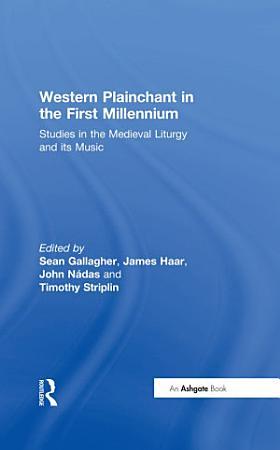 Western Plainchant in the First Millennium PDF