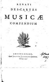 Renati Des-Cartes Musicæ compendium: Volume 1