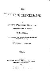 History of the Crusades, tr. by W. Robson: Volume 1