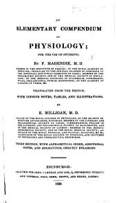 An Elementary Compendium of Physiology: ... Translated from the French, with copious notes, tables, and illustrations, by E. Milligan. Second edition, greatly enlarged. MS. notes