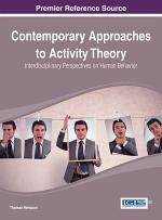 Contemporary Approaches to Activity Theory: Interdisciplinary Perspectives on Human Behavior
