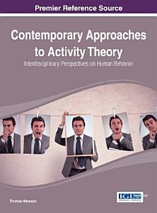 Contemporary Approaches to Activity Theory  Interdisciplinary Perspectives on Human Behavior Book