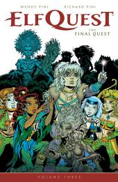 ElfQuest: The Final Quest: Volume 3