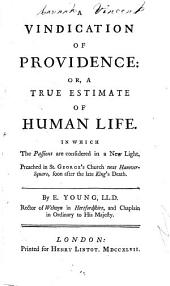 A vindication of providence: or, A true estimate of human life, discourse i