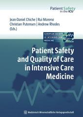 Patient Safety and Quality of Care in Intensive Care Medicine