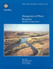 Management of Water Resources: Bulk Water Pricing in Brazil, Volumes 23-432