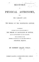 History of Physical Astronomy  from the earliest ages to the middle of the nineteenth century  etc PDF