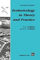 Ecotoxicology in Theory and Practice PDF