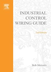Newnes Industrial Control Wiring Guide: Edition 2