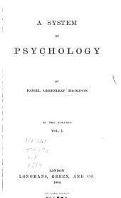 A System of Psychology: Volume 1