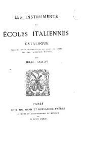 Les instruments des écoles italiennes: catalogue, précédé d'une introduction et suivi de notes sur les principaux maîtres