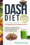 Dash Diet Beginners Guide PDF