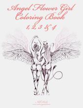 Angel Flower Girl Coloring Book 1, 2, 3 & 4