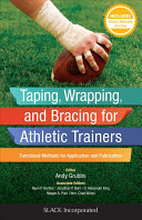 Taping  Wrapping  and Bracing for Athletic Trainers PDF