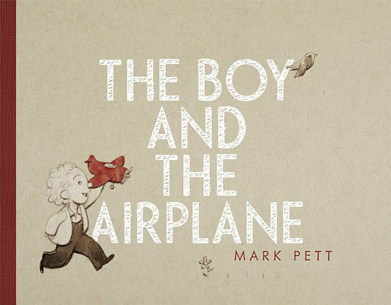Download The Boy and the Airplane Book