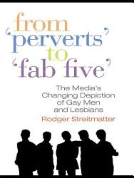 From Perverts To Fab Five Book PDF