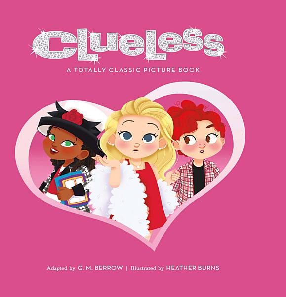 Download Clueless  A Totally Classic Picture Book Book