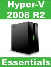 Hyper-V 2008 R2 Essentials