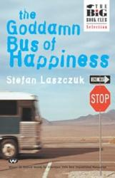 The Goddamn Bus Of Happiness Book PDF