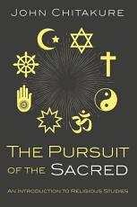 The Pursuit of the Sacred PDF
